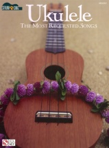 Strum And Sing Ukulele The Most Requested Songs Uke- Ukulele
