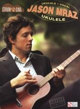 Mraz Jason Strum And Sing Ukulele - Ukulele