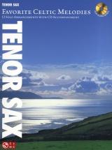 Favorite Celtic Melodies 12 Solo Arrangements + Cd - Tenor Saxophone