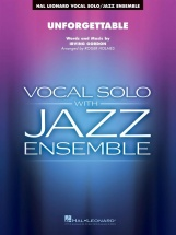 Gordon Irving - Unforgettable - Vocal Solo / Jazz Ensemble Series
