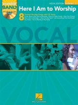 Worship Band Playalong Volume 2 - Here I Am To Worship Vocal Edition - Voice