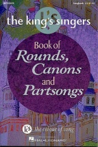 The King's Singers Book Of Rounds, Canons And Partsongs - Choral