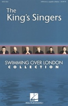 Kings Singers Swimming Over London Collection Chor - Satbarb