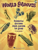 World Grooves Elemental Rhythms From Around The Globe Perc + Cd - Percussion