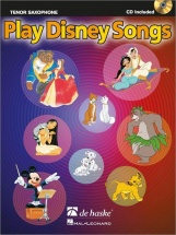 Play Disney Songs - Saxophone Tenor + Cd