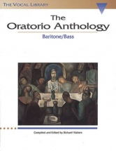 The Oratorio Anthology - Baritone/bass - Chant-piano