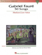 Gabriel Faure 50 Songs Medium/low Voice - Voice