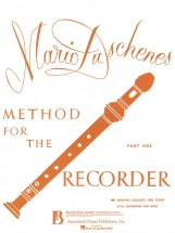 Duschenes Mario - Method For The Recorder Part 1 - Flute A Bec Soprano and Tenor