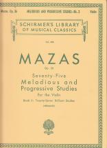 Mazas Jacques F. - 75 Melodious And Progressive Studies Op.36 Book 2 - Violon