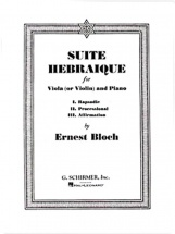 Bloch Ernest - Suite Hebraique - Alto (ou Violon) and Piano