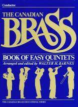 Barnes Walter - Canadian Brass Book Of Easy Quintets - Conducteur