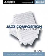 Ted Pease - Jazz Composition - Theory And Practice - Jazz