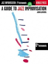 A Guide To Jazz Improvisation E Flat Instruments Eflt Inst + Cd - E Flat Instruments