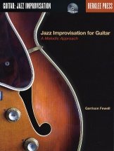 Fewell G. - Jazz Improvisation For Guitar : A Melodic Approach + Cd