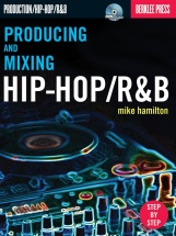 Hamilton Mike - Producing And Mixing Hip-hop/r&b [with Dvd] - Hip-hop