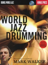 Mark Walker World Jazz Drumming Drums + Cd - Drums