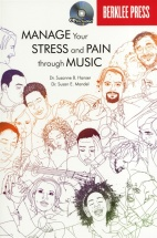 Manage Your Stress And Pain Through Music + Cd -