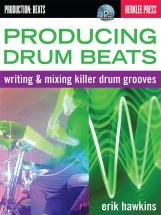 Erik Hawkins Producing Drum Beats Berklee Press + Cd -