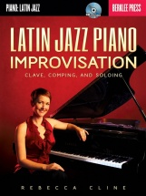 Cline Rebecca Berklee Latin Jazz Piano Improvisation + Cd - Piano Solo