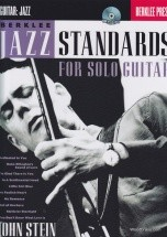 Stein J. - Berklee Jazz Standards For Solo Guitar