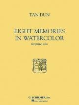 Tan Dun Eight Memories In Water Colour - Piano Solo