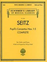 Friedrich Seitz Complete Pupil S Concertos Nos.1-5 - Violin