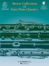MOYSE COLLECTION OF EASY FLUTE CLASSICS + ONLINE AUDIO - FLUTE,
