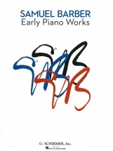 Samuel Barber - Early Piano Works - Piano Solo