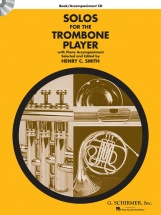 Schirmer Solos For The Trombone Player + Cd - Trombone