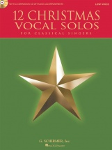 12 Christmas Vocal Solos For Classical Singers + Cd - Low Voice