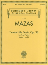 Mazas Jacques F - Twelve Little Duets Op.38 Books 1 And 2 Violin Duets - Violin