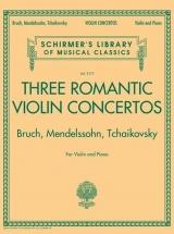 Three Romantic Violin Concertos: Bruch, Mendelssohn, Tchaikovsky - Violon & Piano