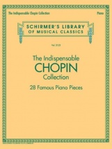 The Indispensable Chopin Collection - Piano