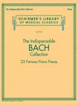 The Indispensable Bach Collection - Piano