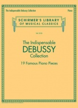 The Indispensable Debussy Collection - Piano