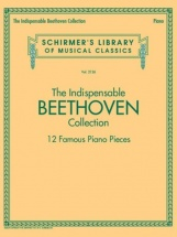 The Indispensable Beethoven Collection - Piano