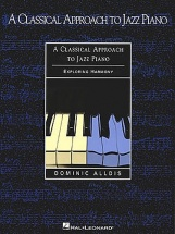 A Classical Approach To Jazz Piano Harmony - Piano Solo