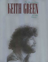 Keith Green The Ministry Years 1977-1979 Volume One - Pvg