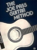 The Joe Pass Guitar Method - Guitar