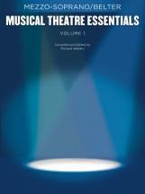 Musical Theatre Essentials - Mezzo-soprano - Volume 1 - Mezzo-soprano