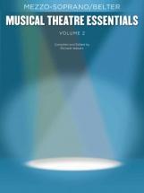 Musical Theatre Essentials - Mezzo-soprano - Volume 2 - Mezzo-soprano