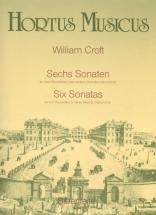 Croft W. - Sechs Sonaten Fur Zwei Altblockfloten Oder Andere Instrumente