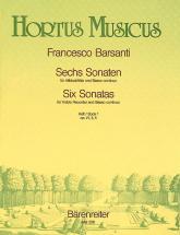 Barsanti F. - Six Sonates Op. 1 (vol. 1) - Flute A Bec Et Bc