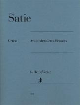 Satie Erik - Avant-dernieres Pensees