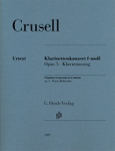 Crusell B.h. - Clarinet Concerto In F Minor Op.5 - Clarinette & Piano