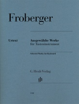 Froberger - Oeuvres Choisies Pour Instruments A Clavier