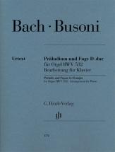 Busoni F. / Bach J.s. - Prelude Et Fugue En Re Majeur Pour Orgue Bwv 532 - Arrangement Pour Piano