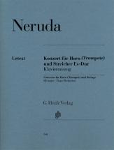 Neruda Johann Baptist Gregor - Concerto Pour Cor (trompette) Et Cordes En Mib Majeur - Cor & Piano