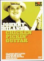 Hiland Johnny -  Chicken Pickin' Guitar