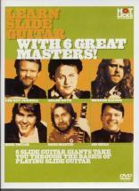 Learn Slide Guitar W/ 6 Great Masters
